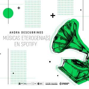 Dibujo de una vitrola con el texto Ahora descubrinos Músicas Eterogenia(s) en Spotify